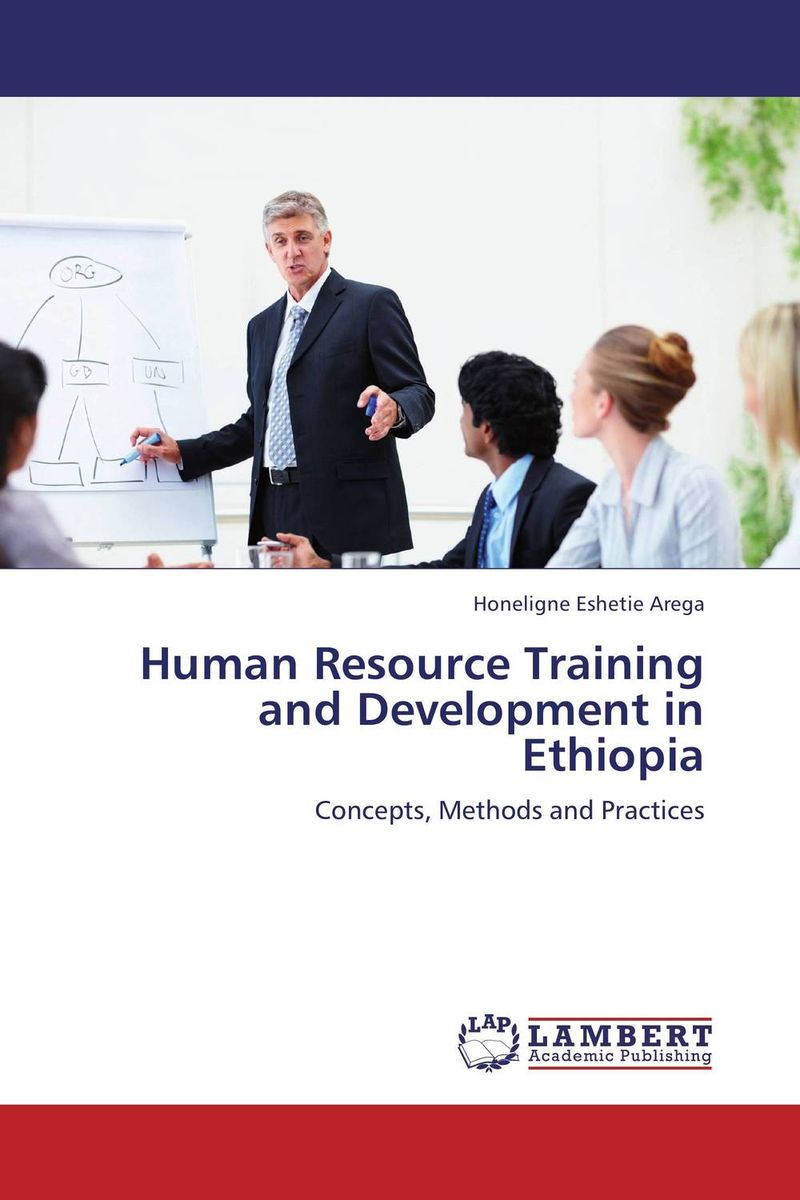 Human Resource Training and Development in Ethiopia elaine biech training and development for dummies