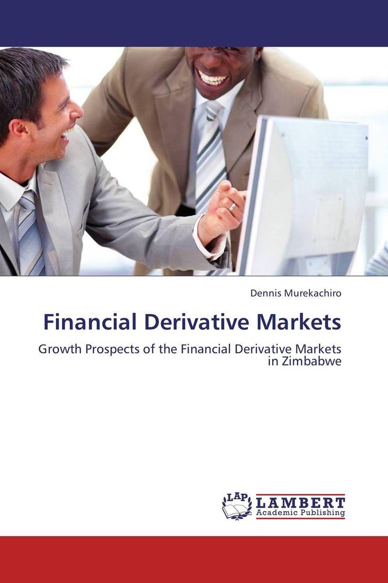 Financial Derivative Markets david wilson visual guide to financial markets