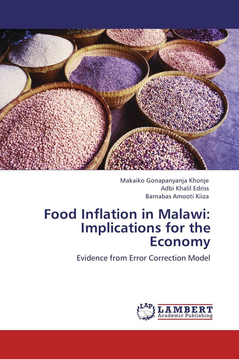 Food Inflation in Malawi: Implications for the Economy imimole benedict exchange rate regimes and the demand for imports in nigeria 1970 2008
