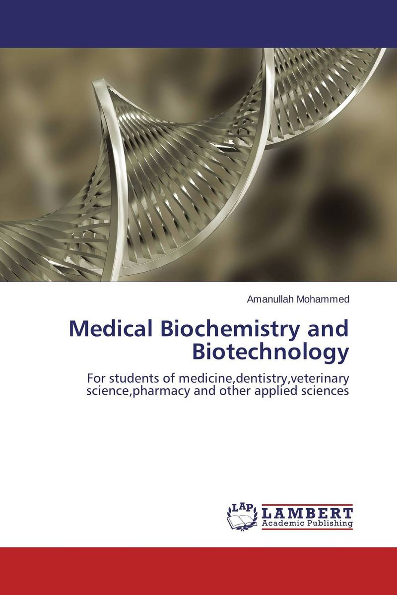 Medical Biochemistry and Biotechnology medical biochemistry and biotechnology