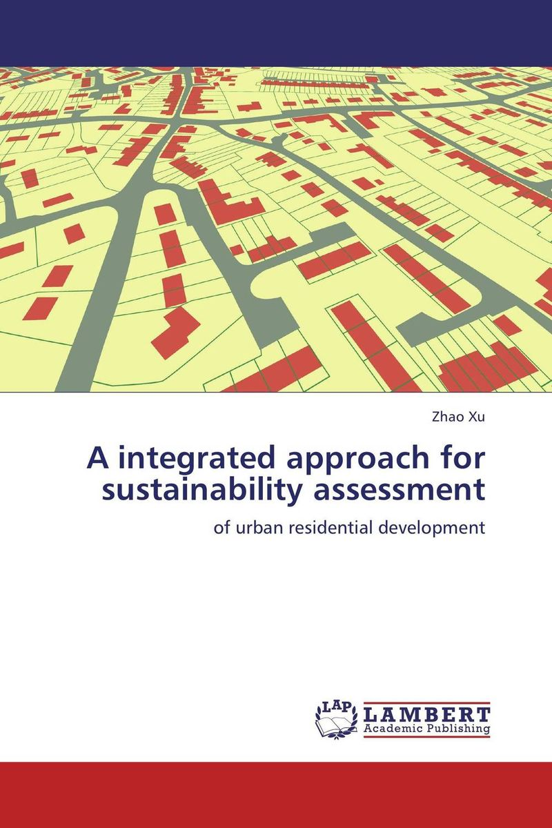A integrated approach for sustainability assessment slum upgrading and its contribution to environment sustainability