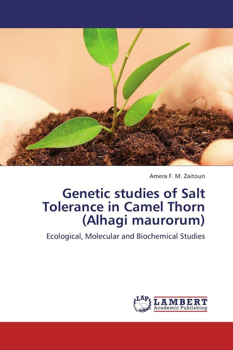 Genetic studies of Salt Tolerance in Camel Thorn (Alhagi maurorum) цена