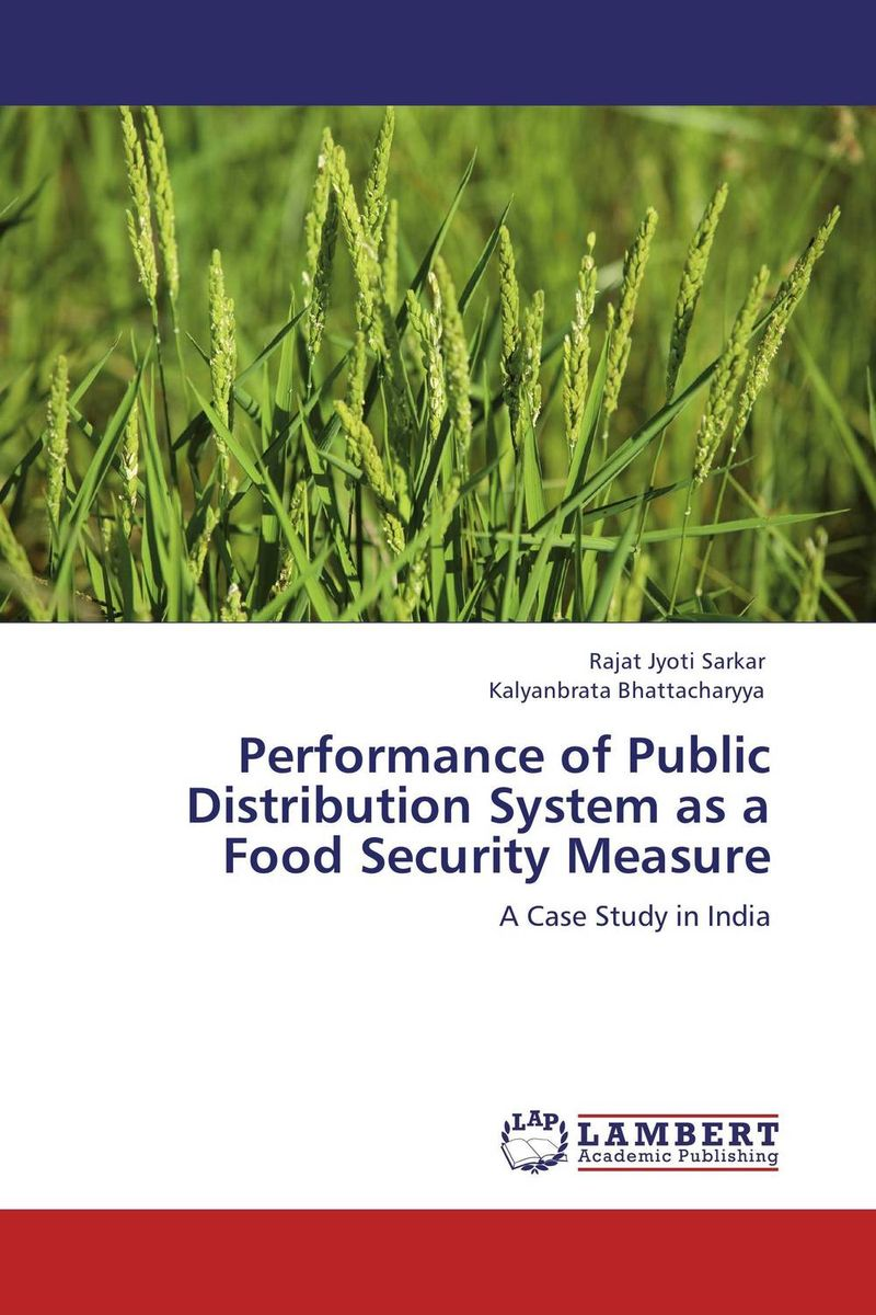 Performance of Public Distribution System as a Food Security Measure belousov a security features of banknotes and other documents methods of authentication manual денежные билеты бланки ценных бумаг и документов