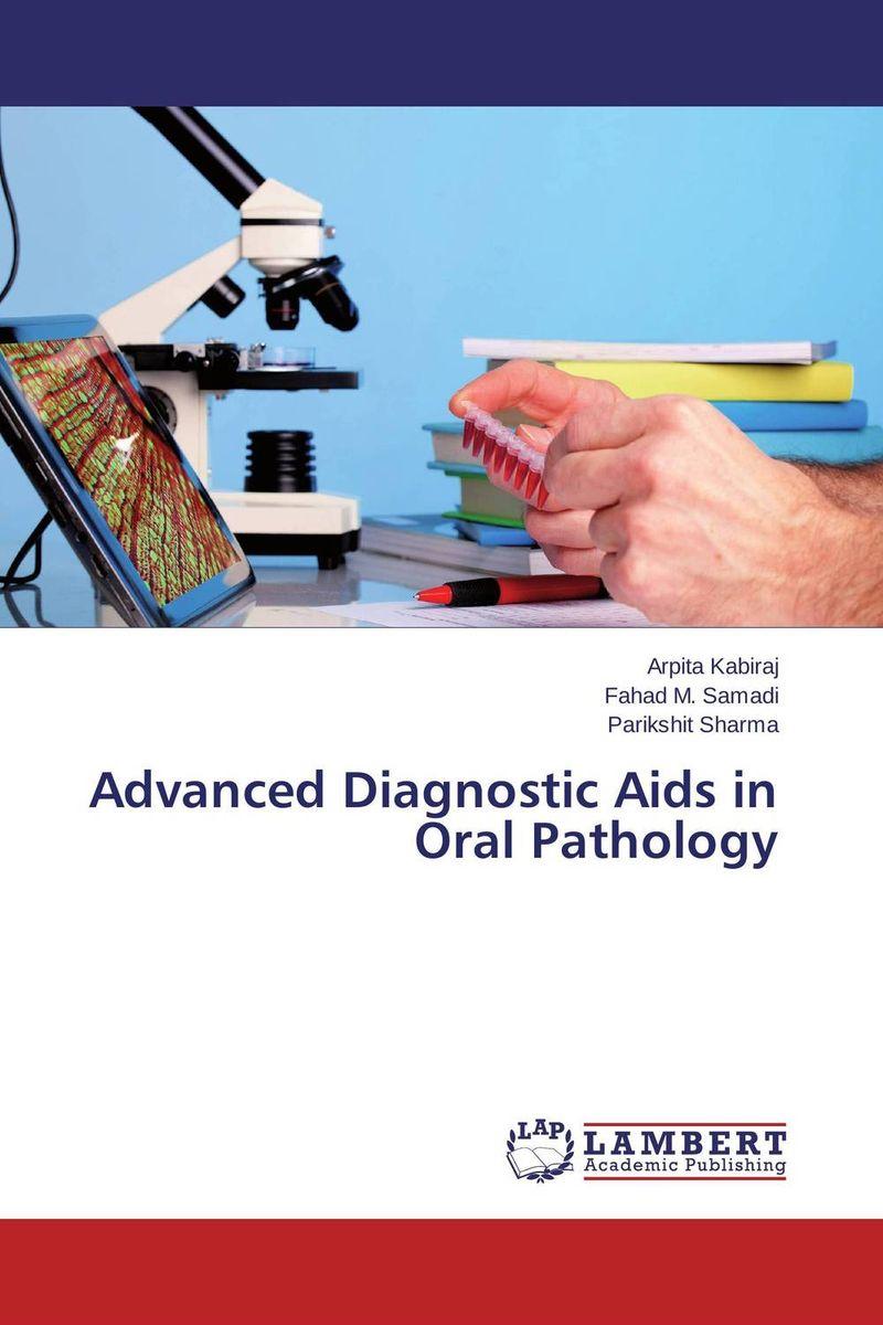 Advanced Diagnostic Aids in Oral Pathology advanced diagnostic aids in endodontics