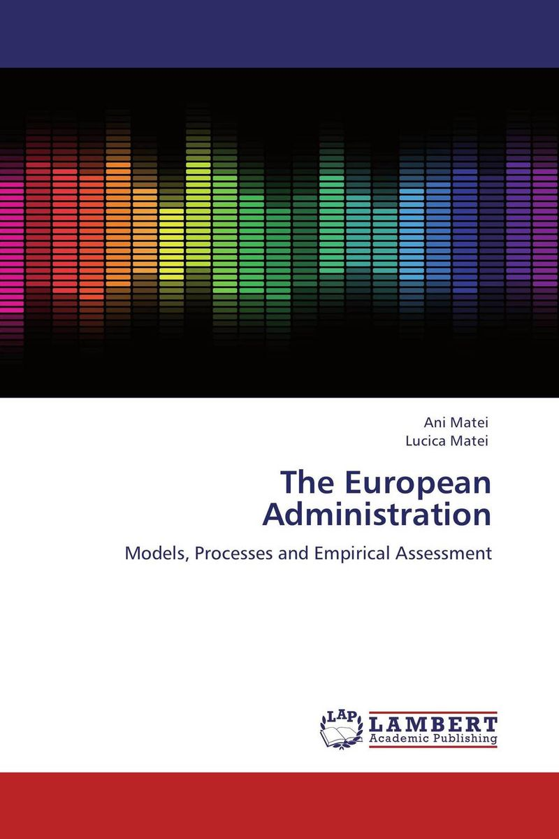The European Administration different ways to organize the processes of financial administration