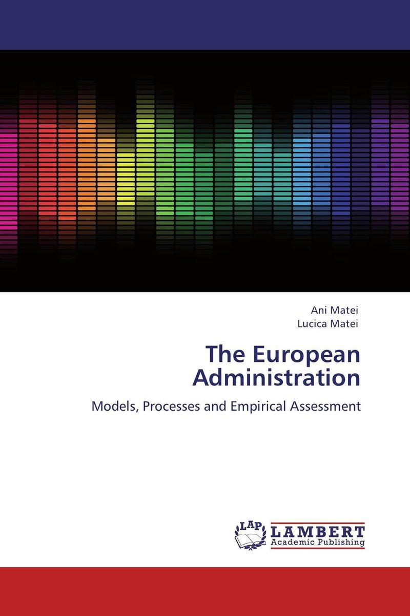 The European Administration