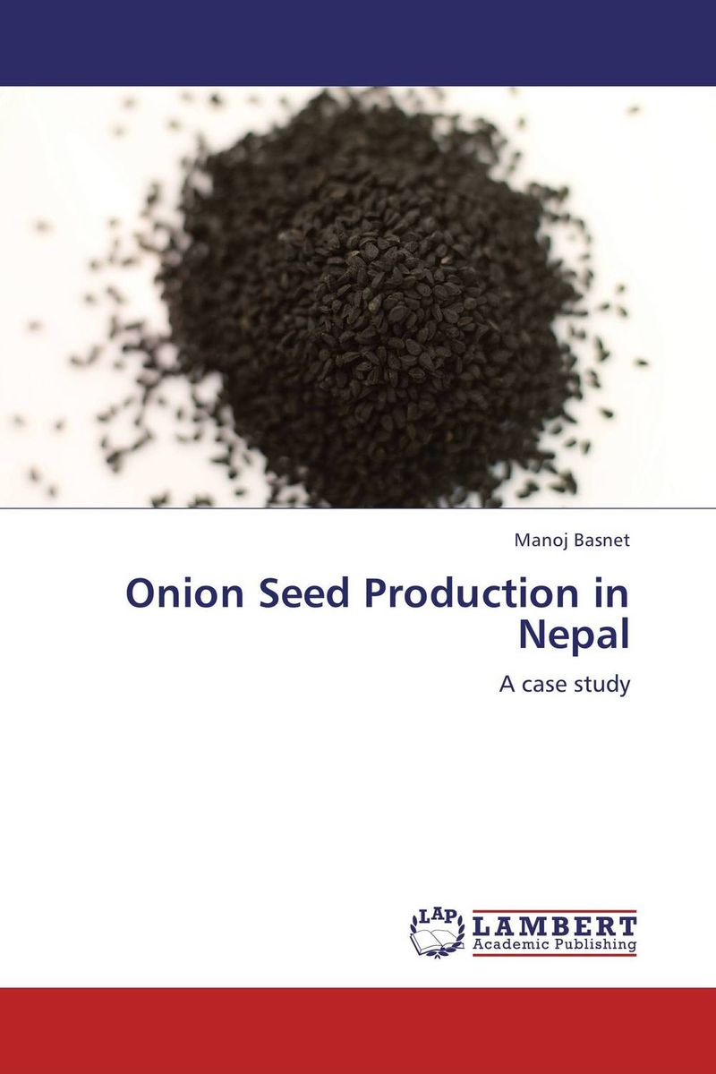 Onion Seed Production in Nepal seed dormancy and germination