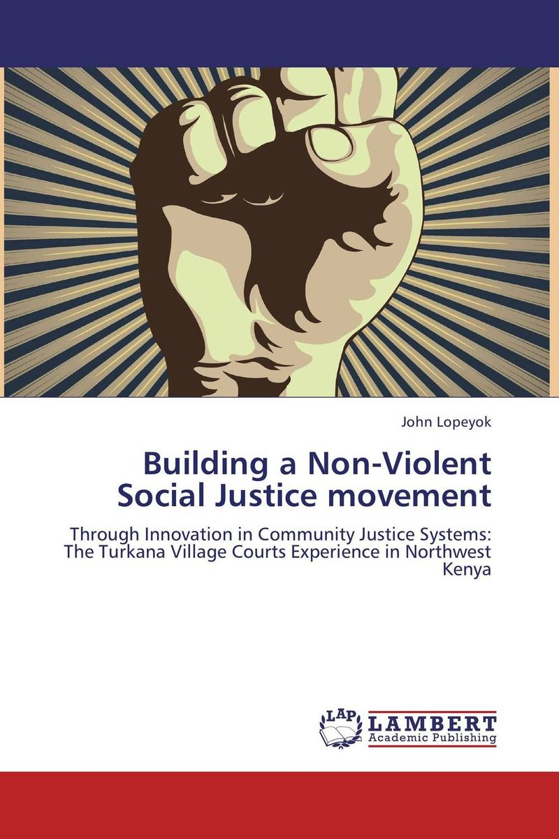 Building a Non-Violent Social Justice movement material change design thinking and the social entrepreneurship movement