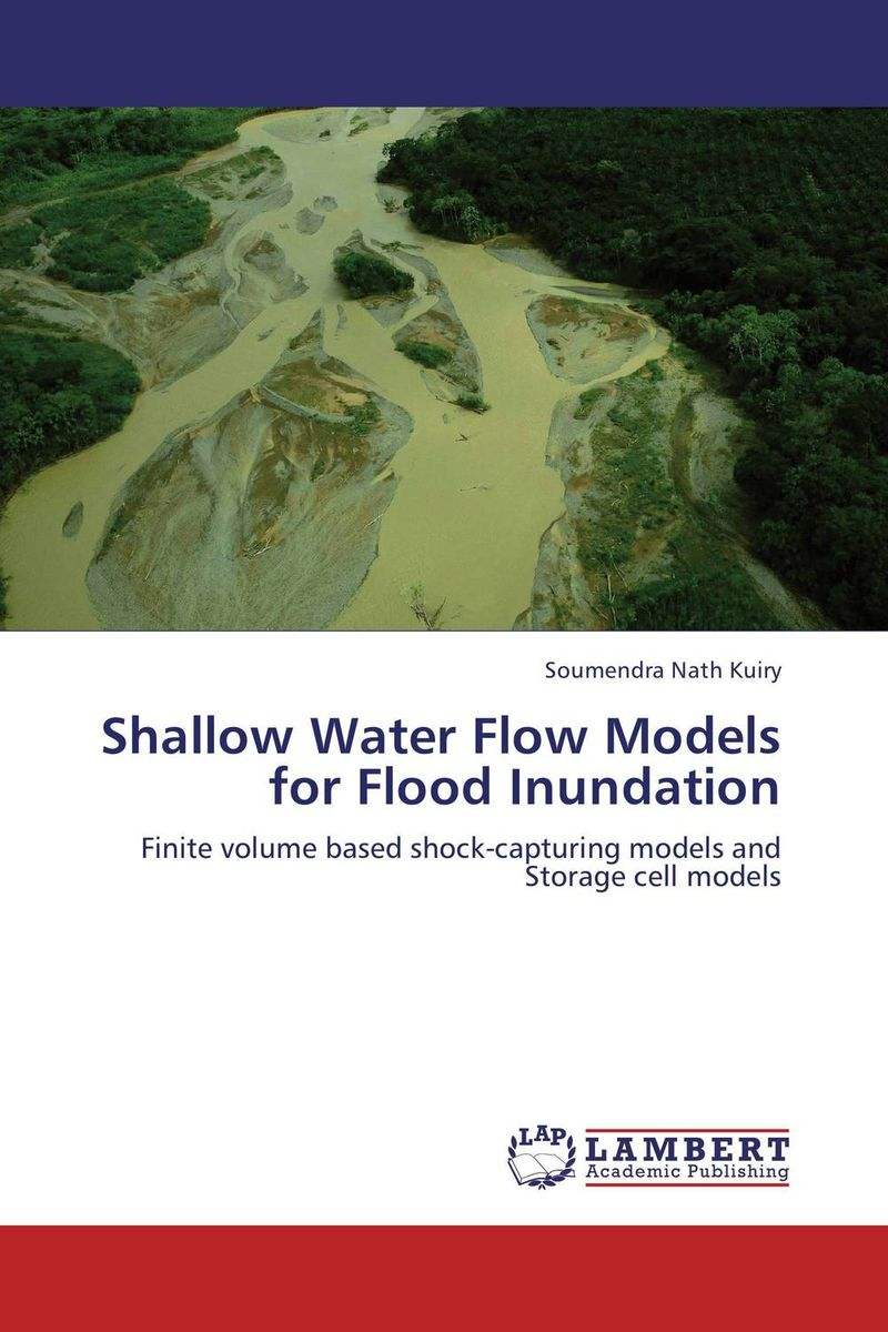 Shallow Water Flow Models for Flood Inundation