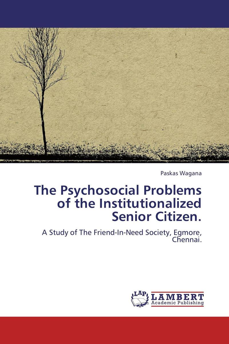 The Psychosocial Problems of the Institutionalized Senior Citizen. postpartum psychosocial support
