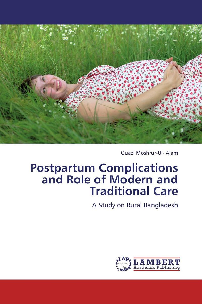 Postpartum Complications and Role of Modern and Traditional Care psychiatric disorders in postpartum period
