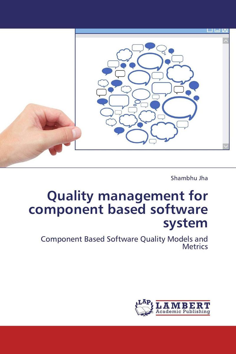 Quality management for component based software system