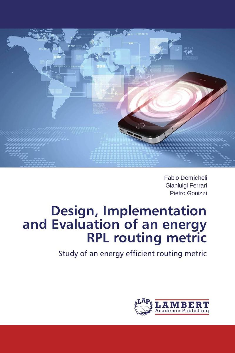 Design, Implementation and Evaluation of an energy RPL routing metric modeling and evaluation of networks on chip