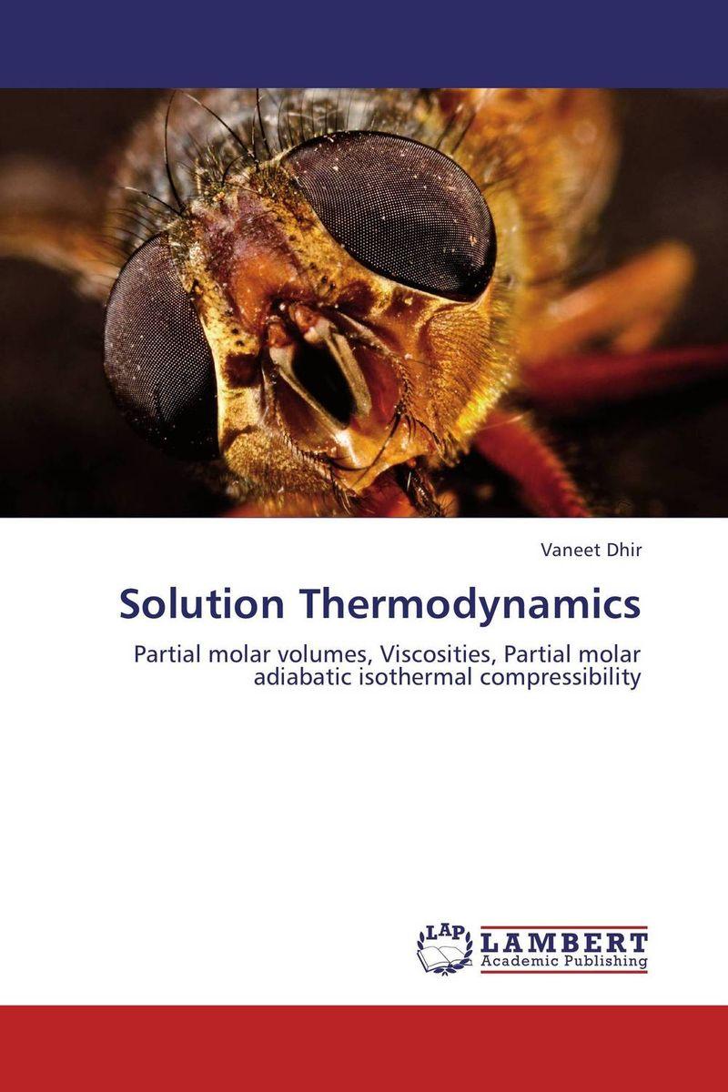 Solution Thermodynamics rakesh kumar amrit pal singh and sangeeta obrai computational and solution studies of cu ii ions with podands