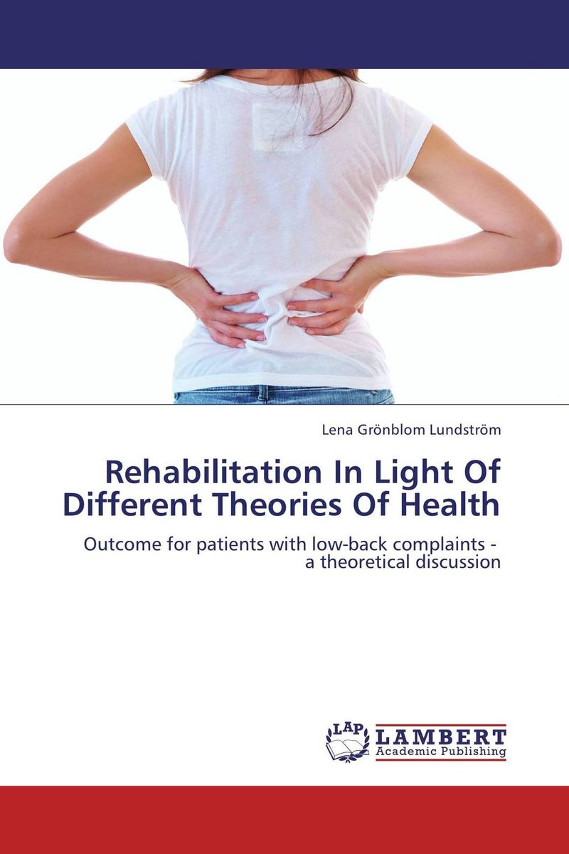 Rehabilitation In Light Of Different Theories Of Health granted одежда