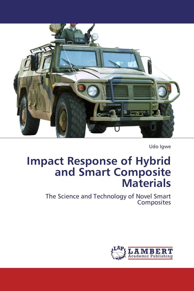 Impact Response of Hybrid and Smart Composite Materials rasoul moradi and hamid lankarani impact dynamics of mechanical systems and structures