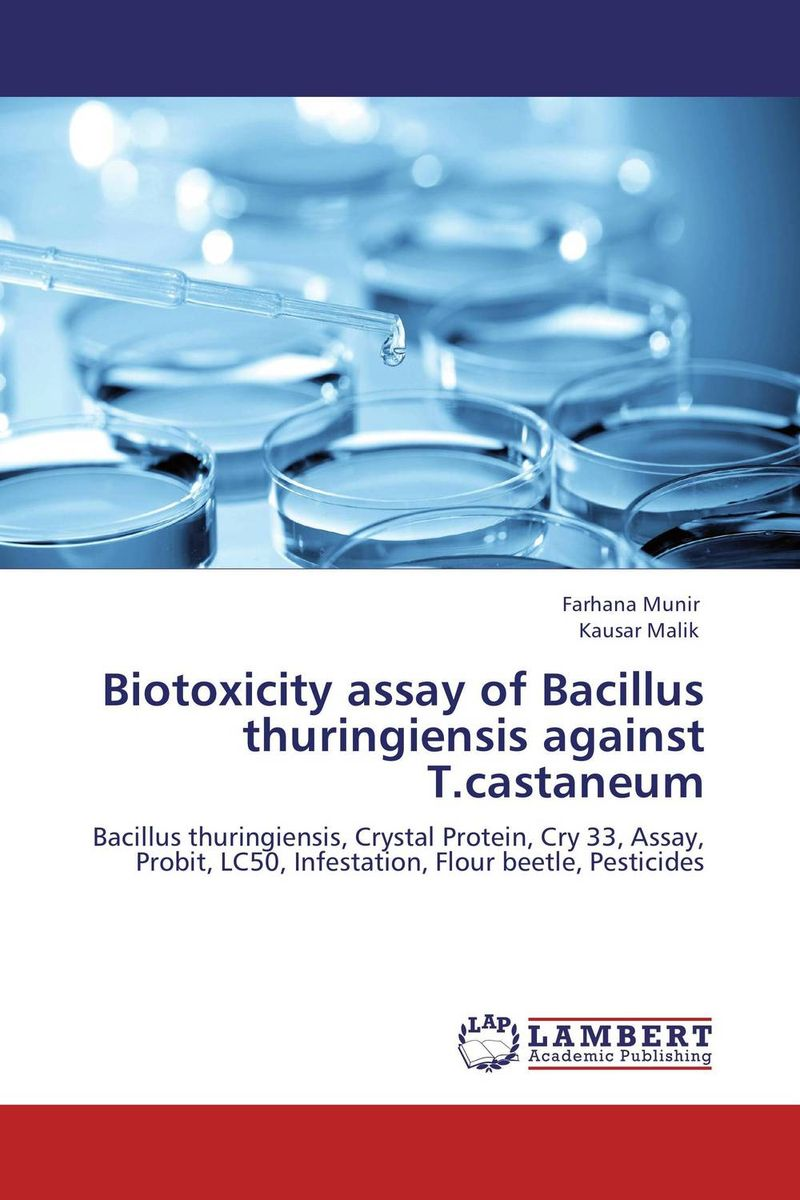 Biotoxicity assay of Bacillus thuringiensis against T.castaneum role of bacillus circulans in bio organic agriculture