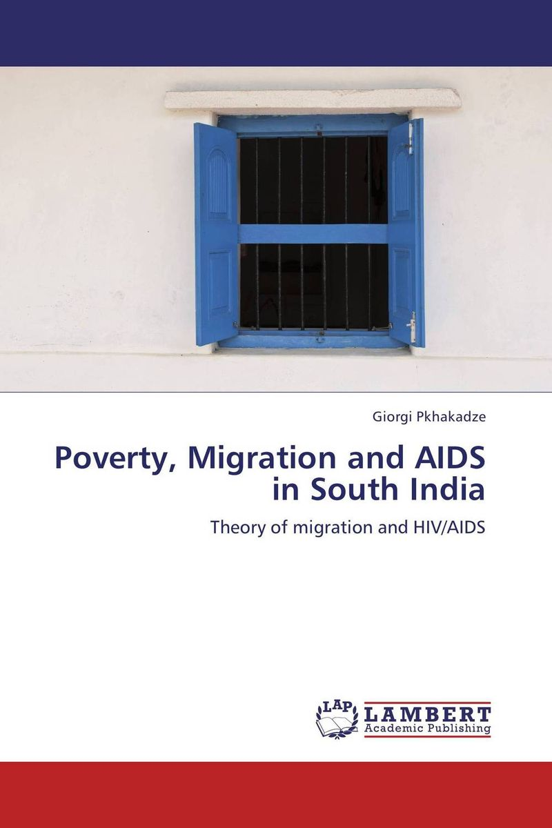 Poverty, Migration and AIDS in South India point systems migration policy and international students flow