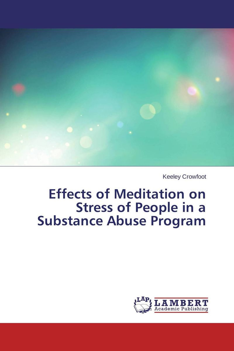 Effects of Meditation on Stress of People in a Substance Abuse Program an experimental study on l asparaginase from marine sediments