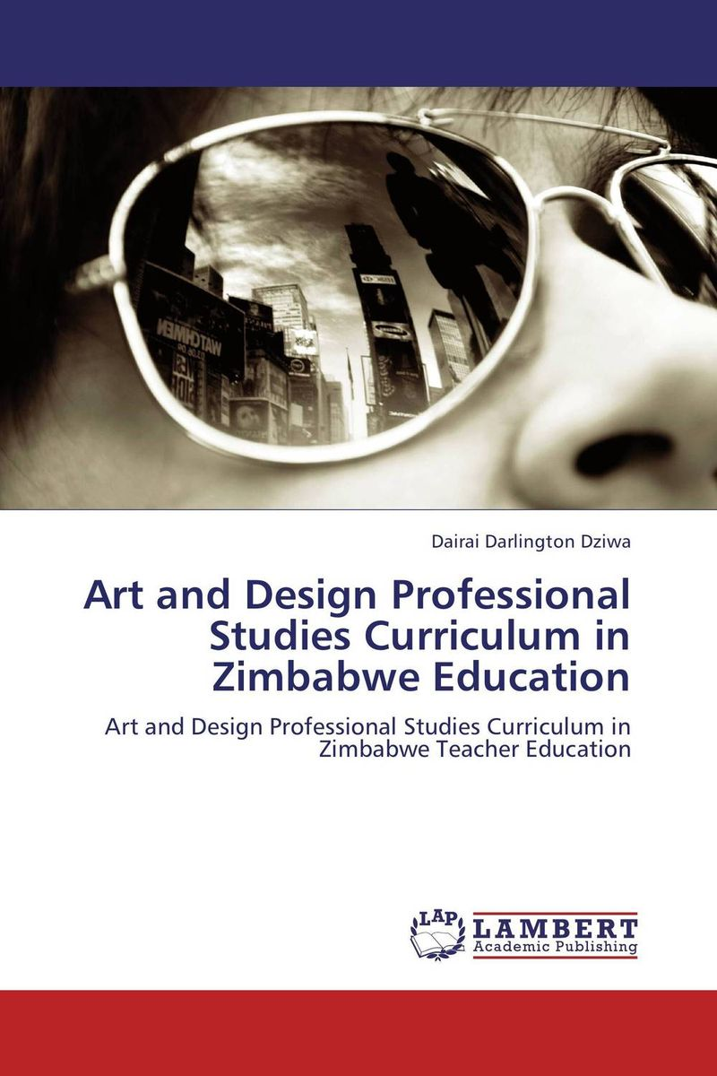 Art and Design Professional Studies Curriculum in Zimbabwe Education art creativity and art education