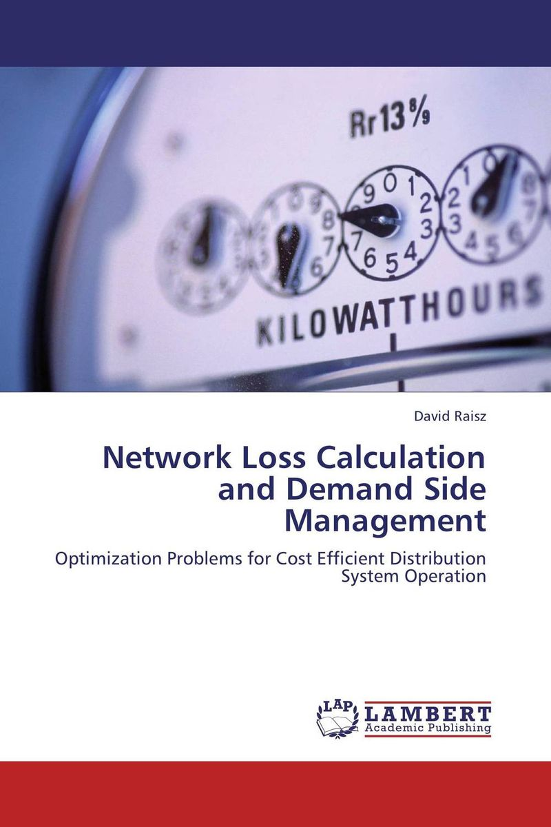 Network Loss Calculation and Demand Side Management handbook of the exhibition of napier relics and of books instruments and devices for facilitating calculation