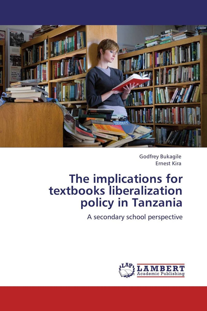 The implications for textbooks liberalization policy in Tanzania cases materials and text on consumer law