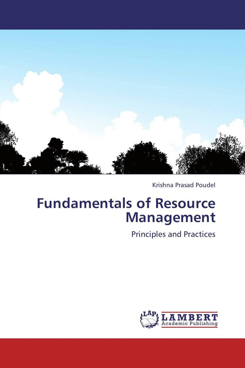 Fundamentals of Resource Management natural resource economics issues analysis and policy