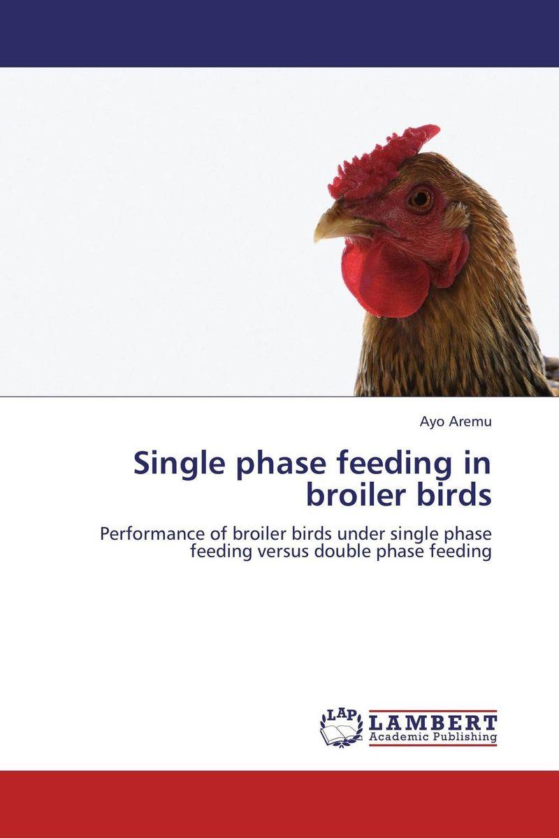 Single phase feeding in broiler birds чемоданы three birds