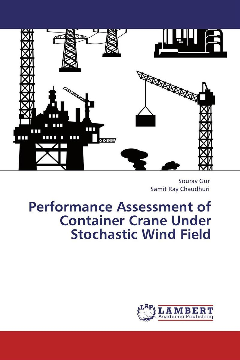 Performance Assessment of Container Crane Under Stochastic Wind Field  essam m shaalan sayed ward and samy m ghania assessment of electric field exposure inside hv substations