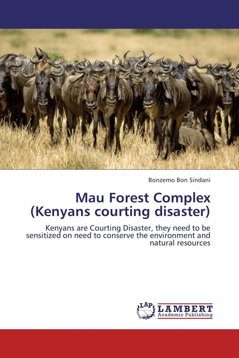 Mau Forest Complex (Kenyans courting disaster) courting trouble