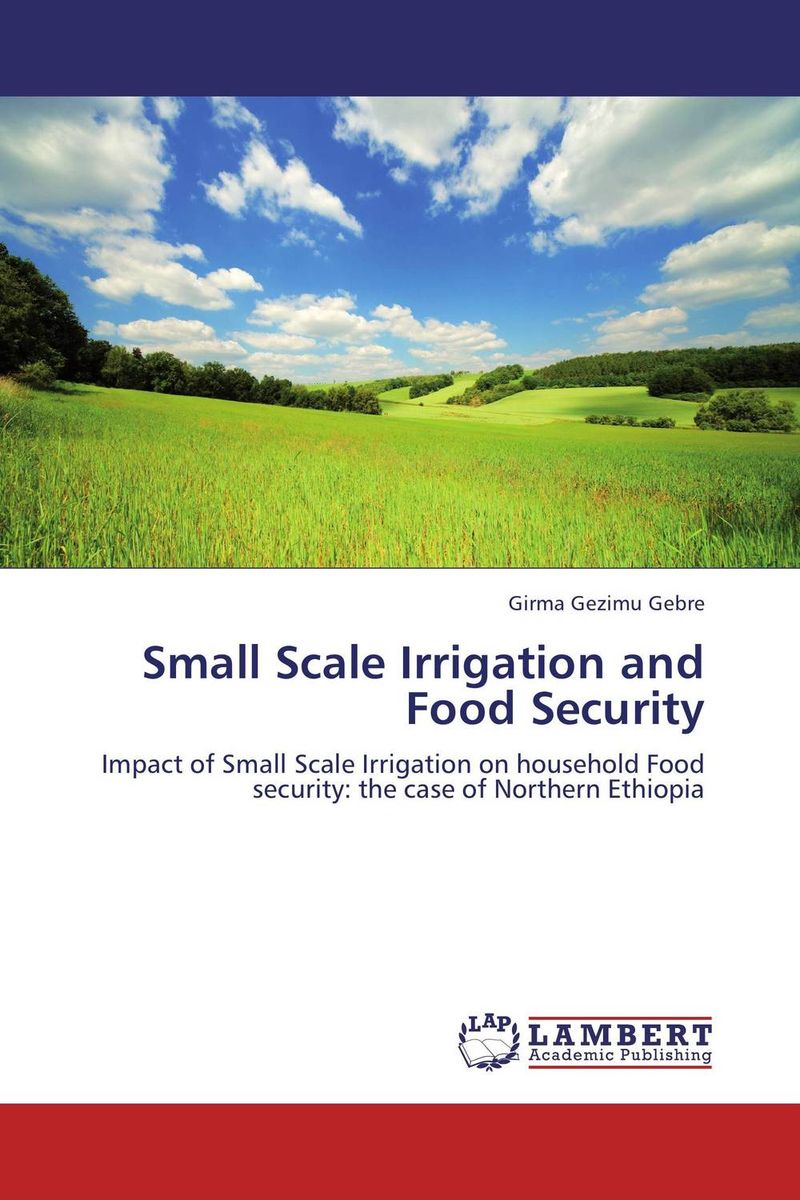 Small Scale Irrigation and Food Security cold storage accessibility and agricultural production by smallholders