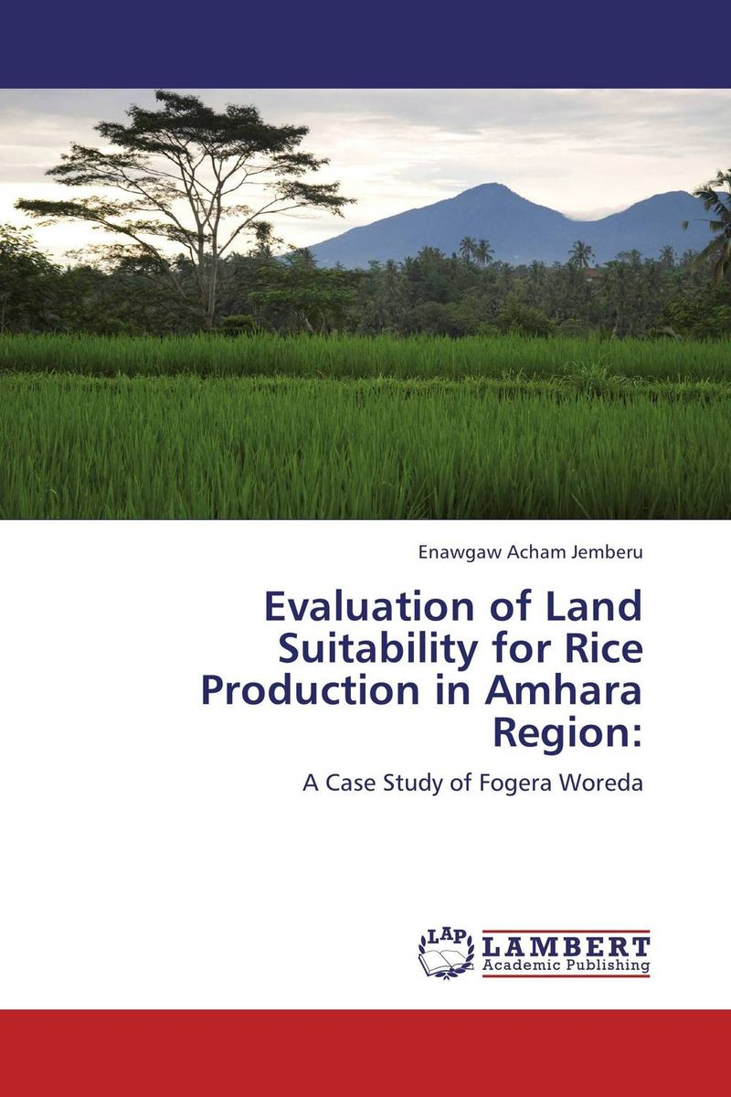 Evaluation of Land Suitability for Rice Production in Amhara Region: adding value to the citrus pulp by enzyme biotechnology production