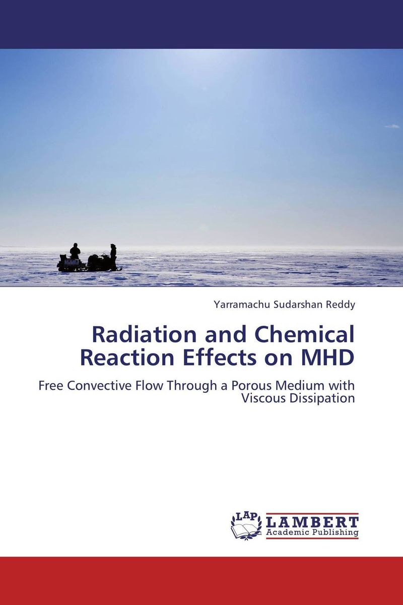 цена на Radiation and Chemical Reaction Effects on MHD