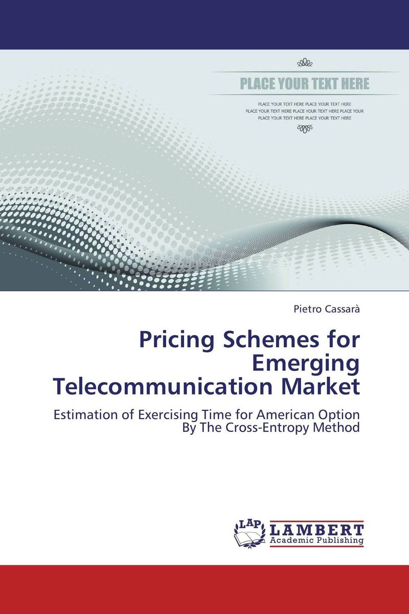 Pricing Schemes for Emerging Telecommunication Market paul brown b brand new solving the innovation paradox how great brands invent and launch new products services and business models