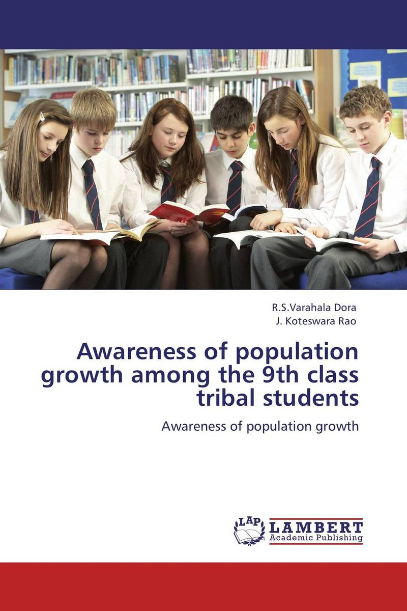 Awareness of population growth among the 9th  class tribal students health awareness among continuing education workers