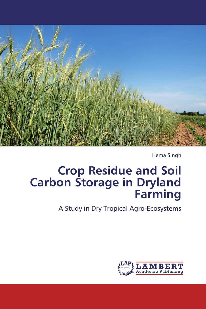 Crop Residue and Soil Carbon Storage in Dryland Farming гриф для штанги torres pl5032 180см 26мм