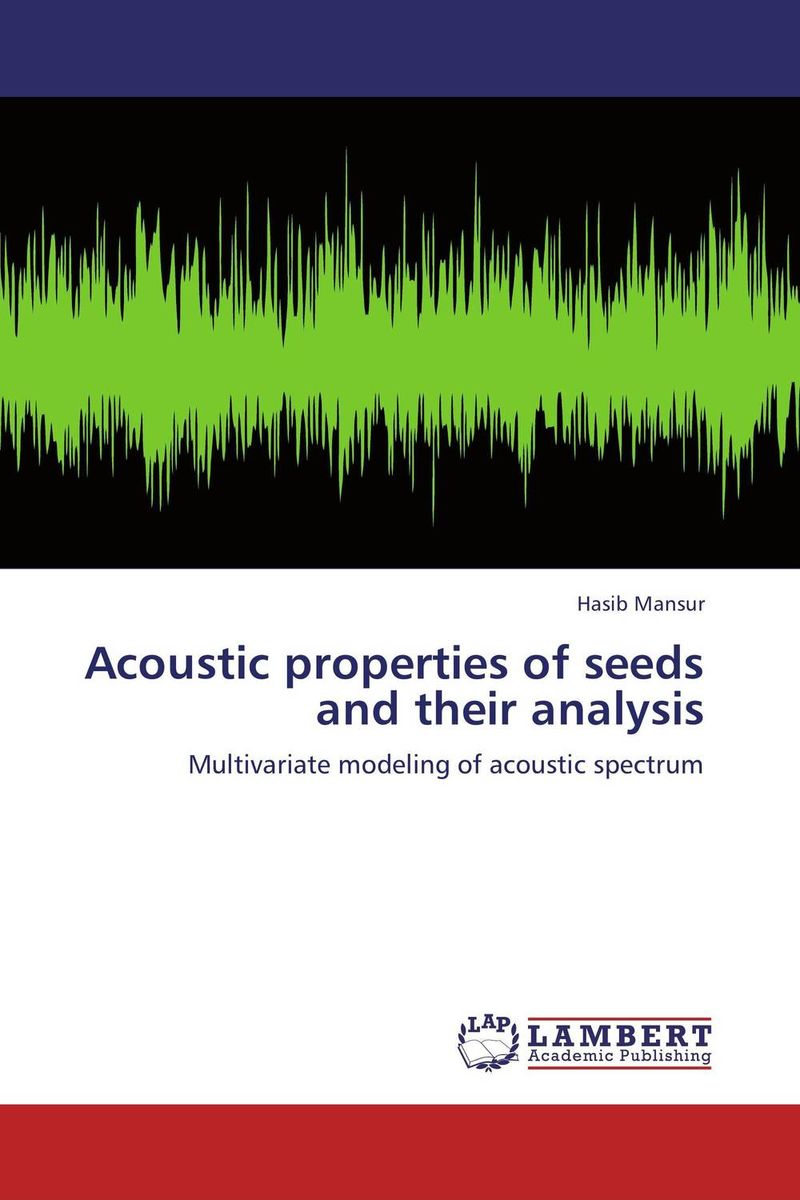 Acoustic properties of seeds and  their analysis lehiste bibliotheca phonetica some acoustic characteristics of dysarthric speech