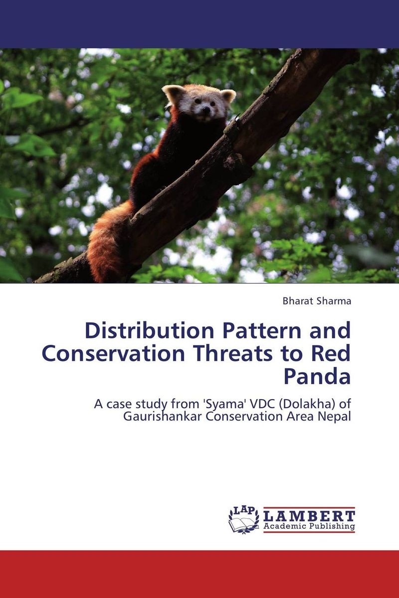 Distribution Pattern and Conservation Threats to Red Panda status and distribution of red panda ailurus fulgens