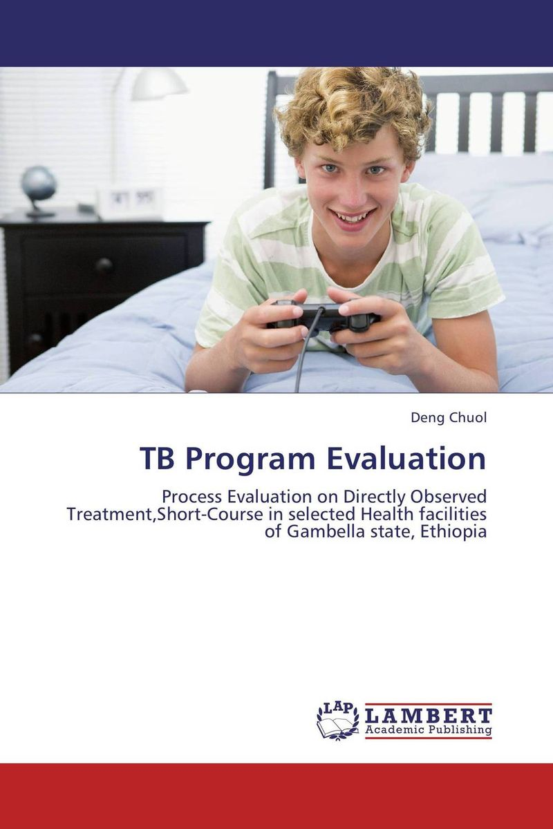 TB Program Evaluation evaluation of tuberculosis dot program case detection and management