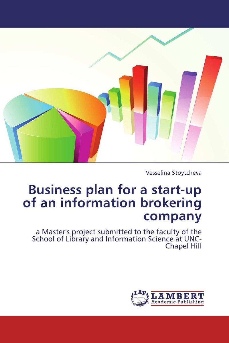 Business plan for a start-up of an information brokering company business plan for a start up of an information brokering company