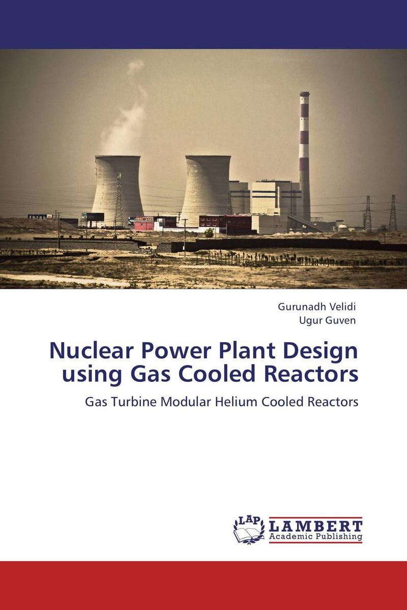 Nuclear Power Plant Design using Gas Cooled Reactors ce emc lvd fcc ozonizer for gas treatment in electronic plant