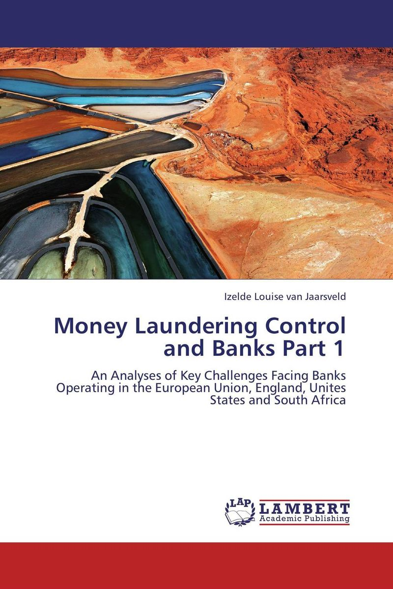 Money Laundering Control and Banks Part 1 handbook of anti–money laundering