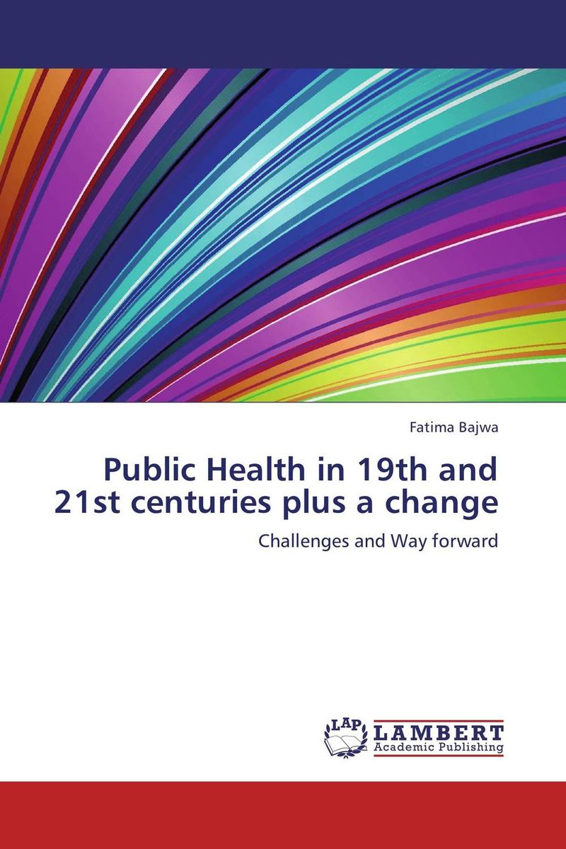 Public Health in 19th and 21st centuries plus a change poonam mahajan and ajay mahajan concepts in public health dentistry