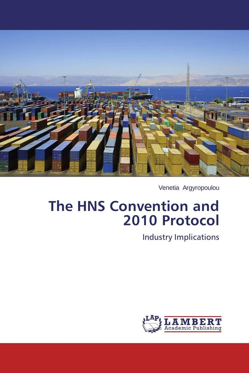 The HNS Convention and 2010 Protocol emerging challenges in the implementation of the oprc hns protocol