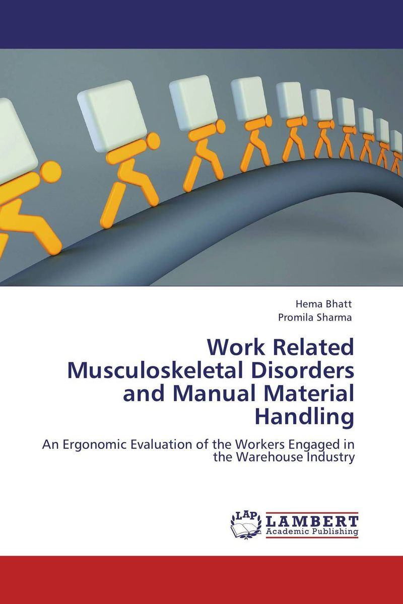 Work Related Musculoskeletal Disorders and Manual Material Handling the role of family interventions in the therapy of eating disorders