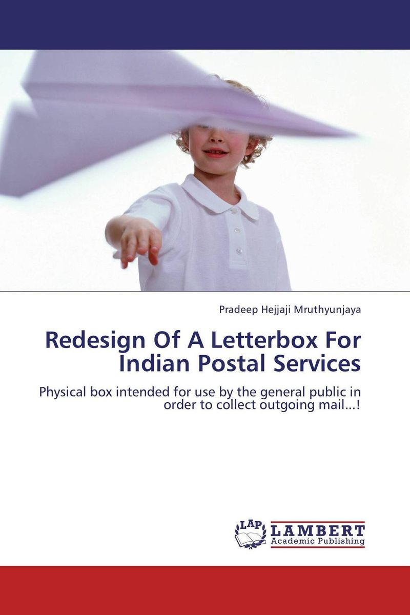 Redesign Of A Letterbox For Indian Postal Services
