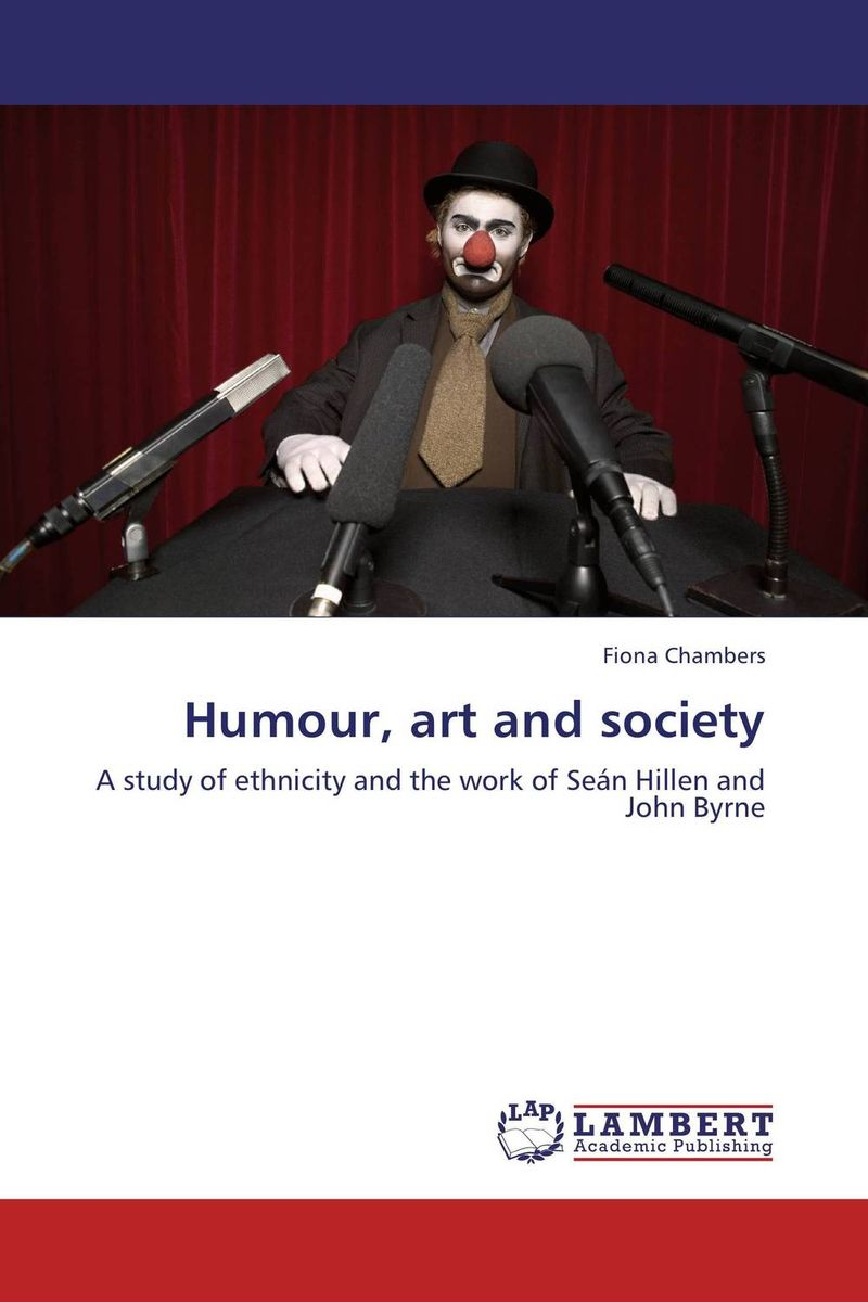 Humour, art and society the role of absurdity within english humour