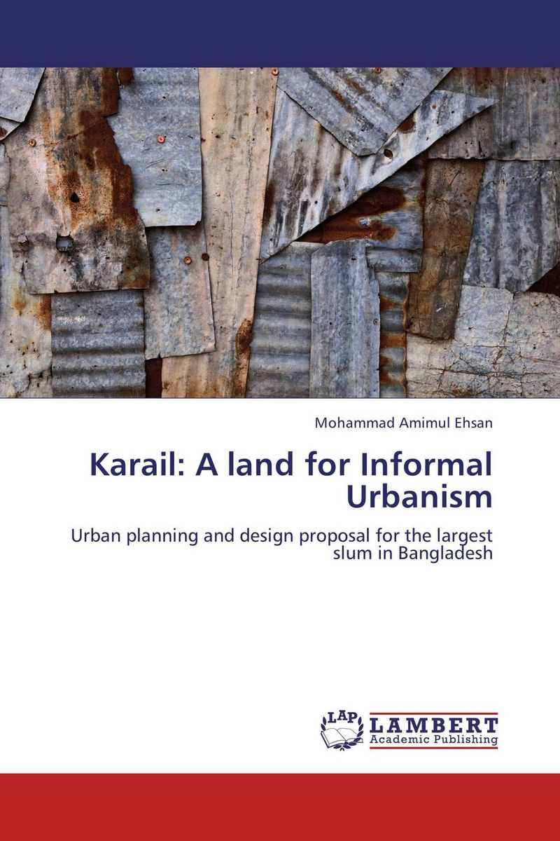 Karail: A land for Informal Urbanism