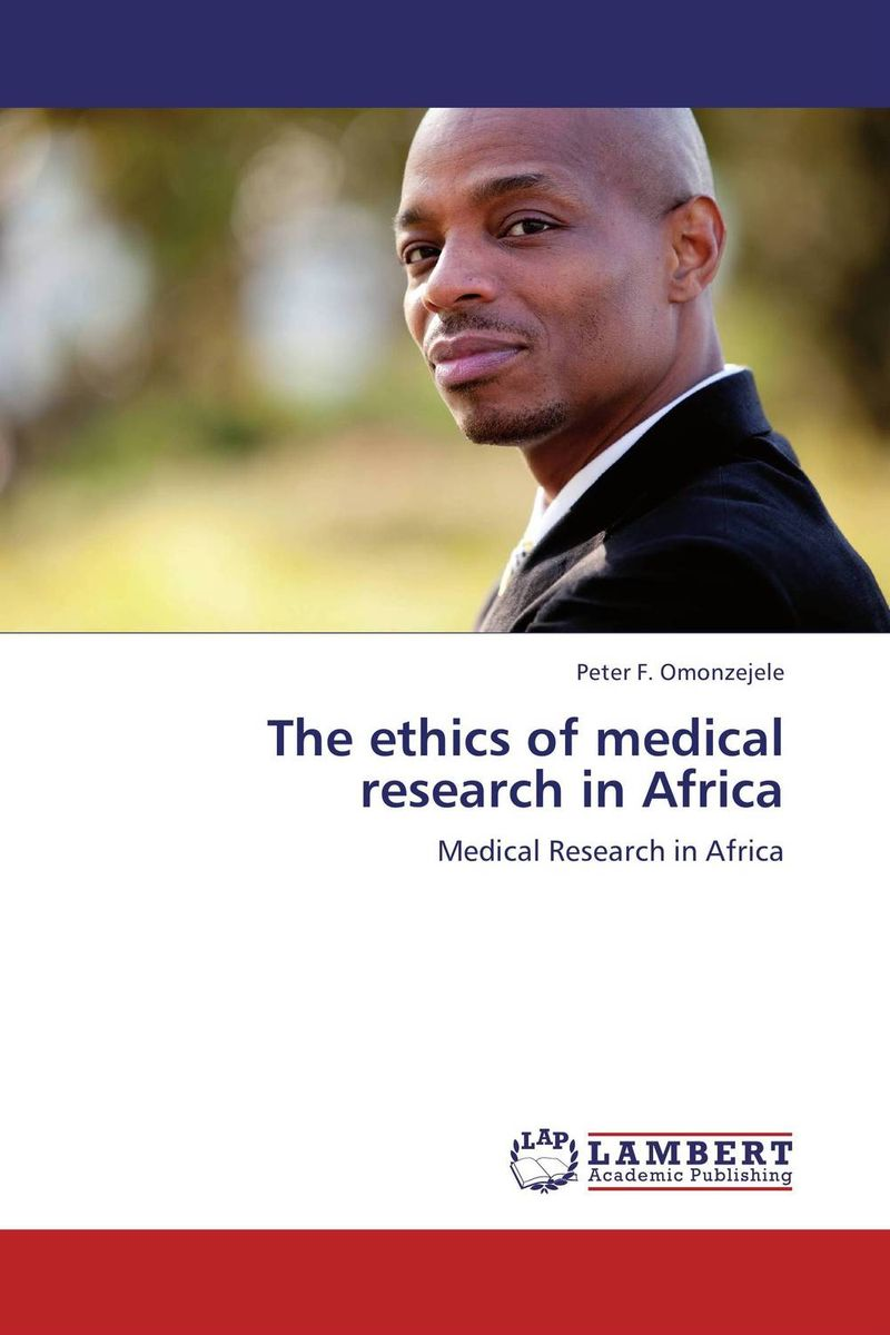 The ethics of medical research in Africa