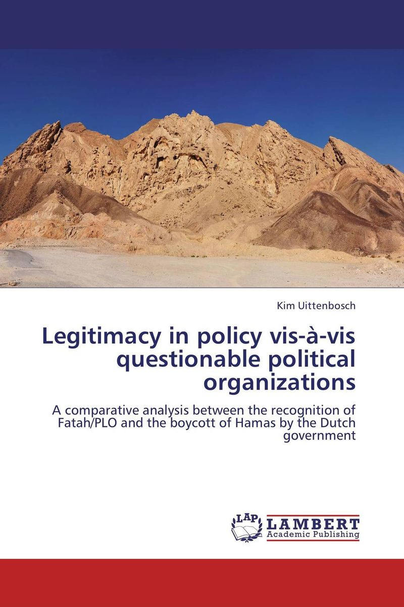 Legitimacy in policy vis-a-vis questionable political organizations insurgent